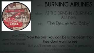 Watch Burning Airlines The Deluxe War Baby video