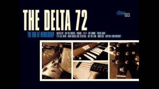 The Delta 72 - Get Down