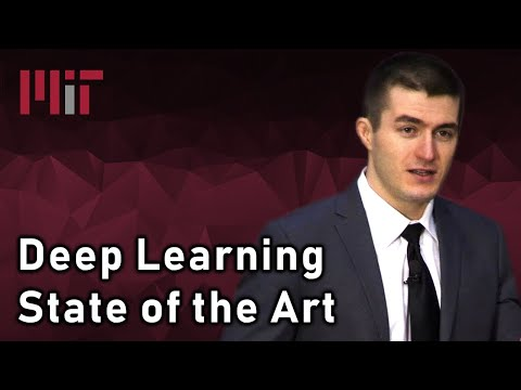 Deep Learning State of the Art (2019) - MIT