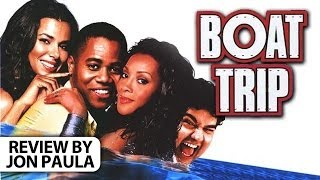 Boat Trip -- Movie Review #JPMN