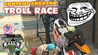 Troll Race - GTA Content Creator Race