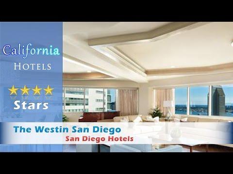 The Westin San Diego, San Diego Hotels - California