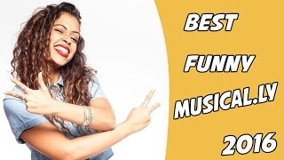 Best Comedy Musical.ly Compilation 2016 | NEW Funny Musically Videos