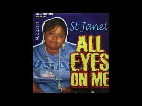 Saint Janet ALL EYES ON ME