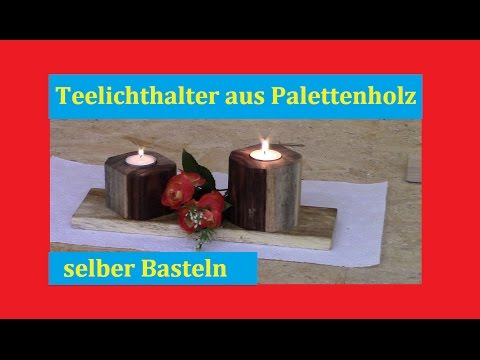 basteltipp bastelidee teelichthalter aus palettenholz selber basteln youtube. Black Bedroom Furniture Sets. Home Design Ideas