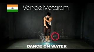 Vande Mataram ABCD2 | 15 August | Patriotic | Dance On Water |  Choreography