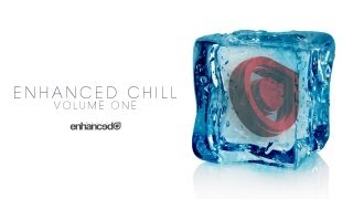 Enhanced Chill: Tritonal ft Cristina Soto - Still With Me (Original Mix)