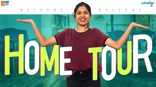 Home Tour || Wirally Originals || Tamada Media