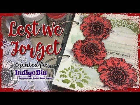 IndigoBlu DT Project - Art Journal Page - Lest We Forget