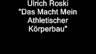 Ulrich Roski - Das Macht Mein Athletischer Körperbau
