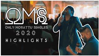 OMS 2020 Event Highlights | Oc Wifi | Z Major | 2020 | Morattu Single |