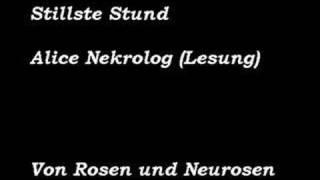 Stillste Stund - Alice Nekrolog (Lesung)