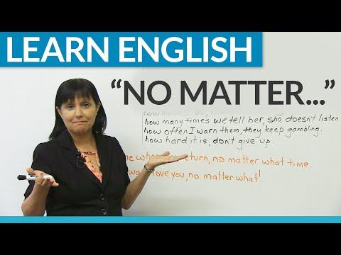 "Learn English: ""No matter..."""