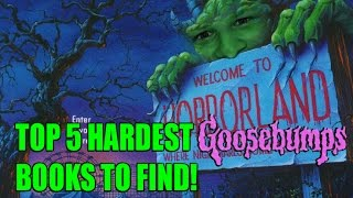 Top 5 Hardest Goosebumps Books To Find!