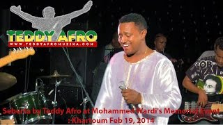 Seberta by Teddy Afro at Mohammed Wardi s Memorial Event: Khartoum Feb 19, 2014