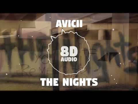 Avicii - The Nights   8D Audio 🎧    Dawn of Music   