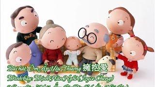 [Vietsub] 擁抱愛 - Ôm Ấp Yêu Thương — Trịnh Hân Nghi 鄭欣宜 (OST Mái Ấm Gia Đình)
