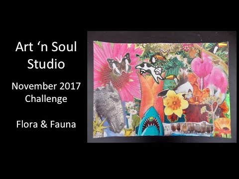 24a6de5cd2640 Art 'n Soul Studio - November Challenge - Flora & Fauna - YouTube
