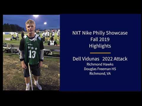 Dell Vidunas 2022 NXT Philly Showcase Fall 2019 Highlights
