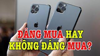 Tư vấn điện thoại iPhone 11 Pro Max bây giờ còn đáng mua không?