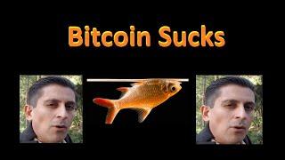 Bitcoin Sucks