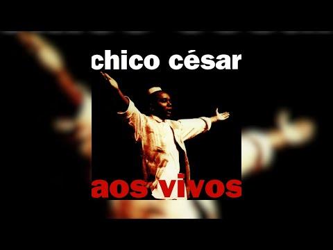 Chico César  Aos Vivos 1995 Álbum Completo