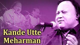 Kande Utte Meharman - Nusrat Fateh Ali Khan Qawwalis - Pakistani Qawwali Songs