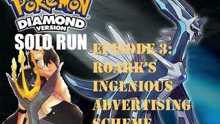 Pokemon Diamond Solo Run Episode 3: Roark's Ingenious Advertising Scheme