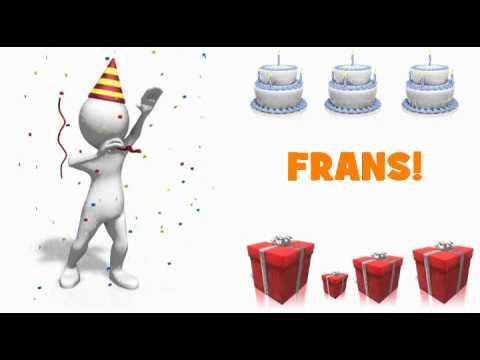 gefeliciteerd met je verjaardag frans HAPPY BIRTHDAY FRANS!   YouTube gefeliciteerd met je verjaardag frans