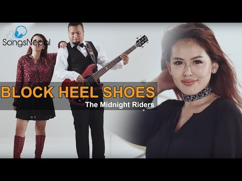 Block Heel Shoes - The Midnight Riders | New Nepali Pop Rock Song 2017