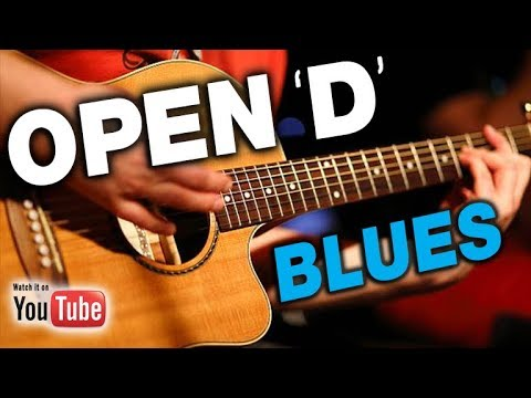 "Transform the Way You Play Blues:  ""Open D Blues"""