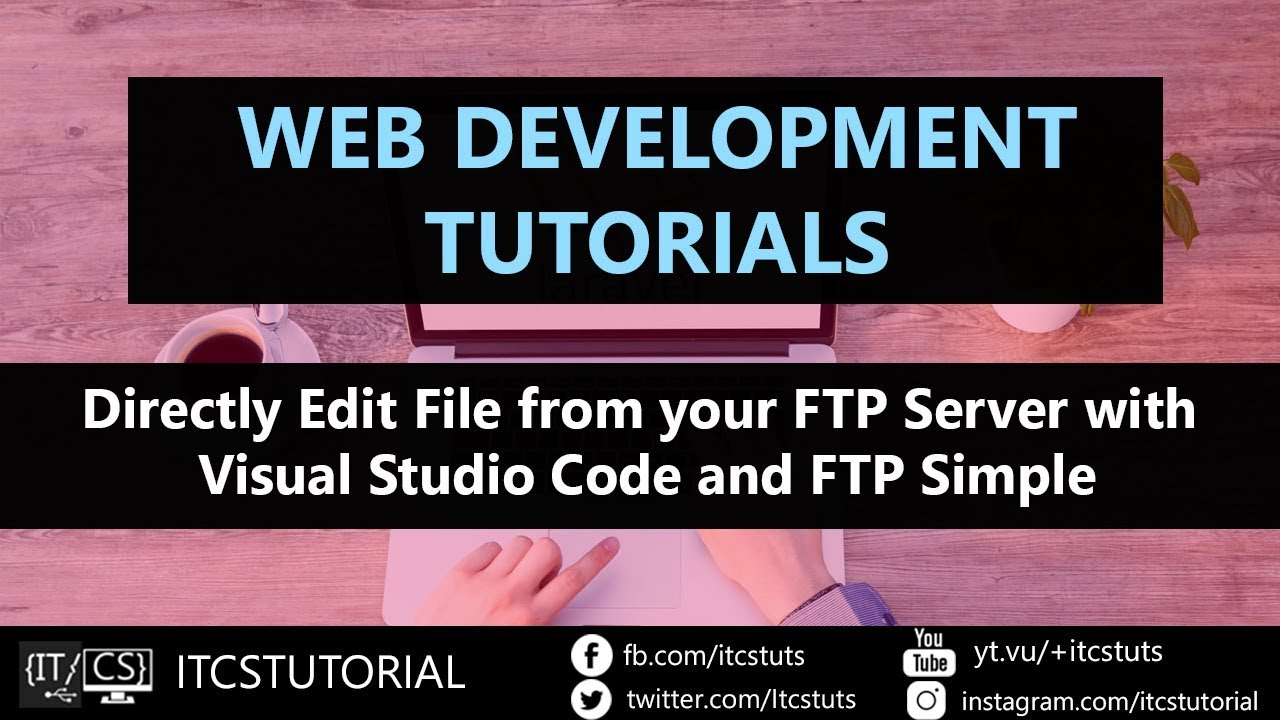 Directly Edit File from your FTP Server with Visual Studio Code and FTP  Simple