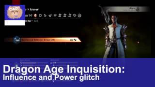 Dragon Age Inquisition: Influence and Power Glitch