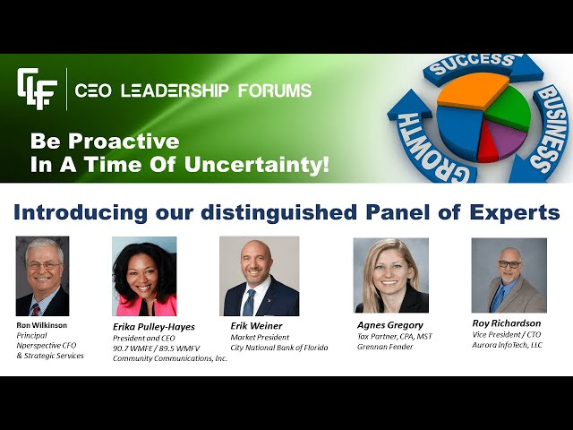 CEO Leadership Forums Webinar Series, April 09, 2020 - Being Proactive in a Time Of Uncertainty