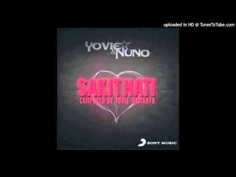 YOVIE & NUNO - Sakit Hati (Official MP3)