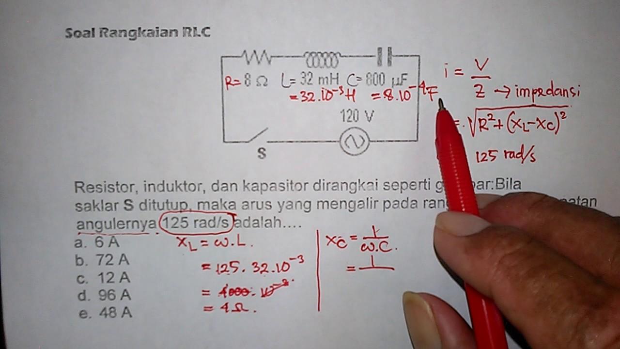 Tutorial Rangkaian Rlc 2 Menghitung Kuat Arus Pada Rangkaian Rlc