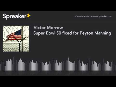 Super Bowl 50 fixed for Peyton Manning (made with Spreaker)