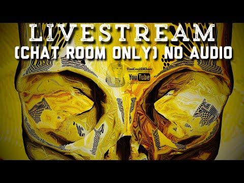 🔴 Livestream (chat room) no audio 🔇