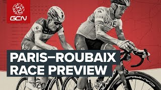 Gcn'S Paris - Roubaix Preview Show 2019 | Who Will Win The Hell Of The North?