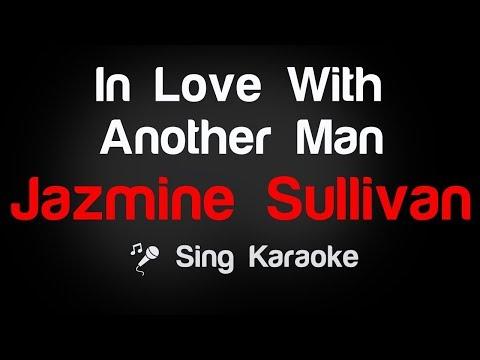 Jazmine Sullivan - In Love With Another Man Karaoke Lyrics