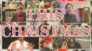 THIS CHRISTMAS// A CAPPELLA