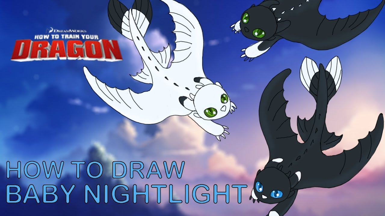 HOW TO DRAW: Baby Night Lights Fury Dragons How To Train Your Dragon 3 Fan  Art Friday