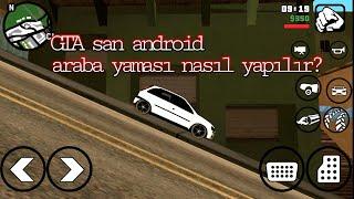 GTA SA android araba yaması nasıl yapılır(sonuna kadar izleyin)