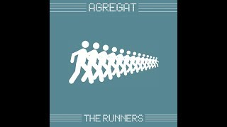 Agregat - The Runners (Kant Kino Remix)