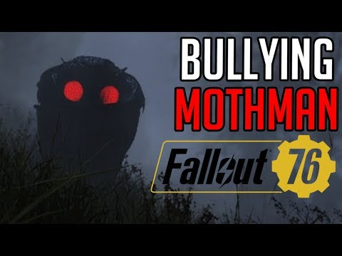 Bullying Mothman (Fallout 76 PC w/ Diction)