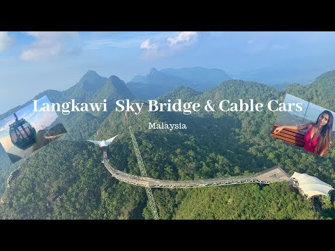 Langkawi Sky Bridge & Cable Cars | Scenic Views in Malaysia