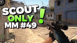 CS:GO - Scout only? Warum nicht?! - MatchMaking #49