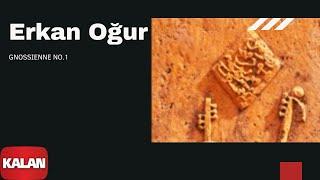 Erkan Oğur - Gnossienne No. 1 [ Dönmez Yol © 2012 Kalan Müzik ]