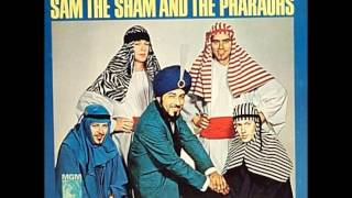 SAM THE SHAM AND THE PHARAOHS -Sorry