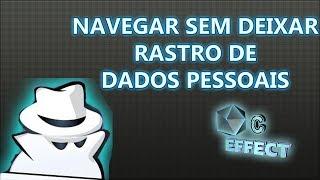 NAVEGAR SEM DEIXAR  RASTRO DE  DADOS PESSOAIS